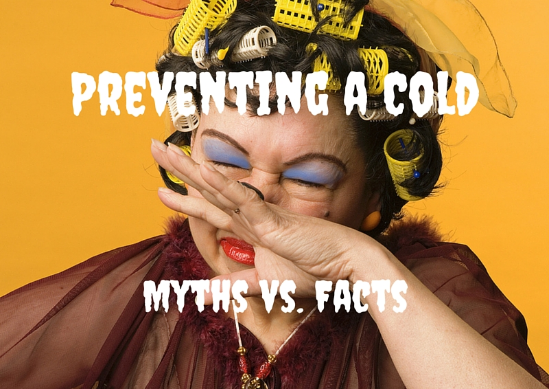 Preventing a Cold: Myths vs. Facts