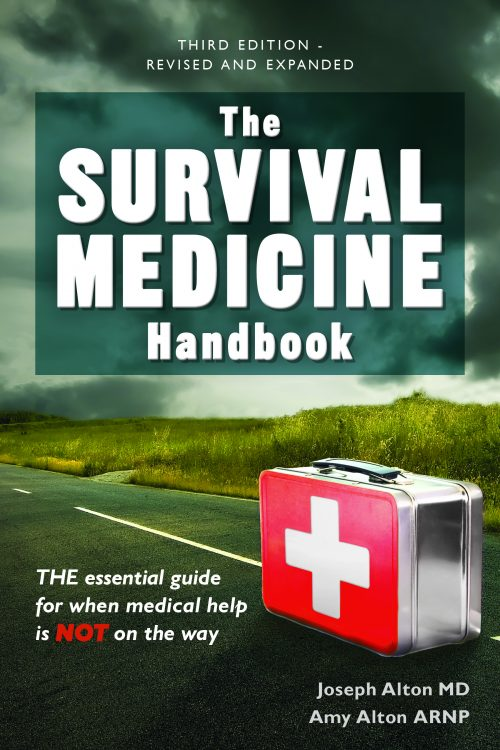 Announcing The NEW Third Edition Survival Medicine Handbook