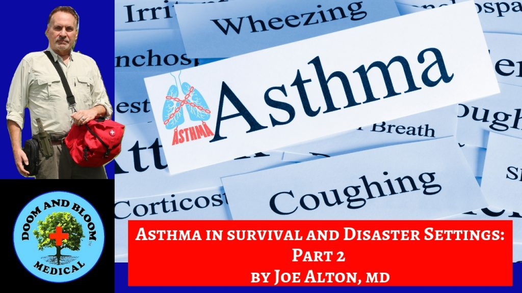 Video: Asthma in Survival Settings, Part 2