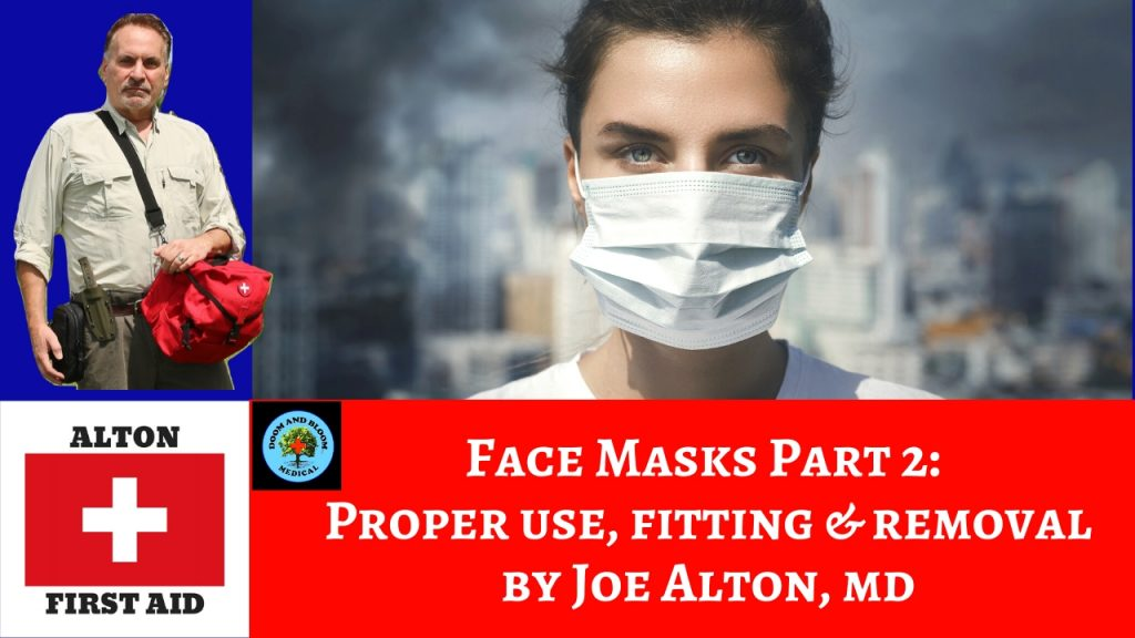 Video: Face Masks, Part 2: Placing, Fitting, Removal