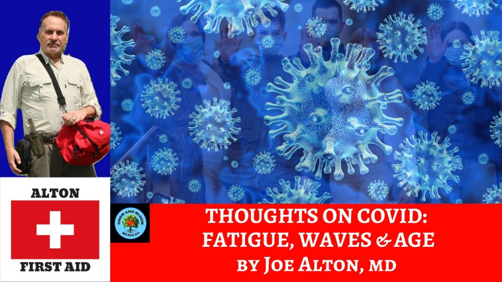 Video: COVID-Fatigue, Waves, and Age