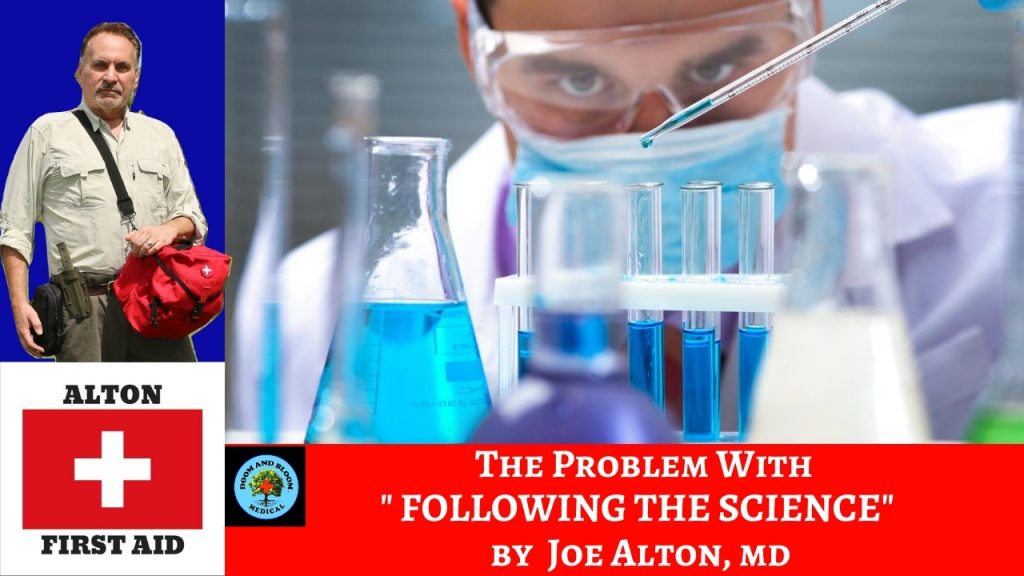Video: The Problem With &quote;Following The Science&quote;