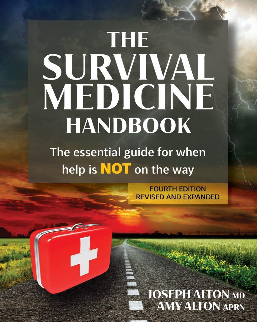 The Survival Medicine Handbook's 4TH EDITION